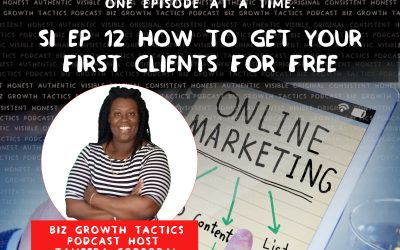12: How To Get Your First Clients For Free